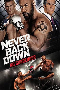 Never Back Down No Surrender เจ้าสังเวียน