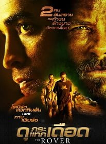 ดูหนังออนไลน์ The Rover (2014) ดุกระแทกเดือด 2014