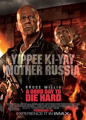 A Good Day To Die Hard (2013) โปสเตอร์