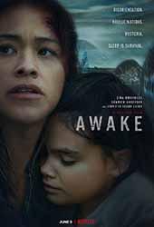 ดูหนังออนไลน์ Awake (2021) ดับฝันวันสิ้นโลก (Netflix) 2021