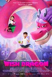 ดูหนังออนไลน์ Wish Dragon (2021) มังกรอธิษฐาน (Netflix)