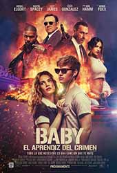โปสเตอร์ Baby Driver (2017) จี้ เบบี้ ปล้น